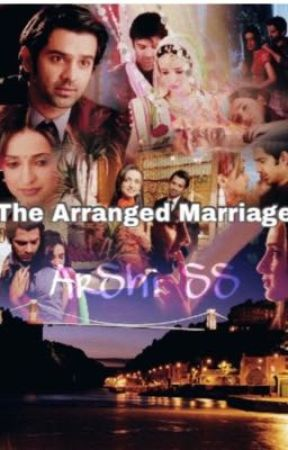 ArShi SS -|The Arranged Marriage | Completed - Part Four- Last Part