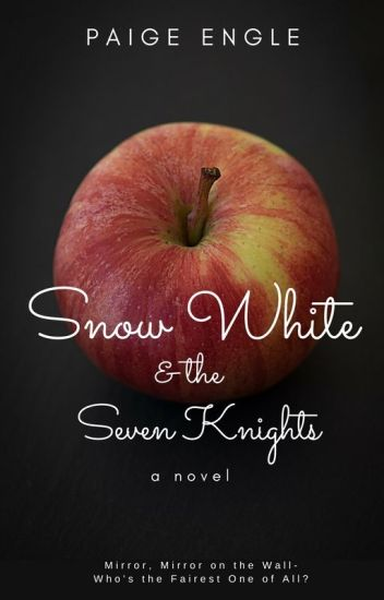 Snow White & the Seven Knights