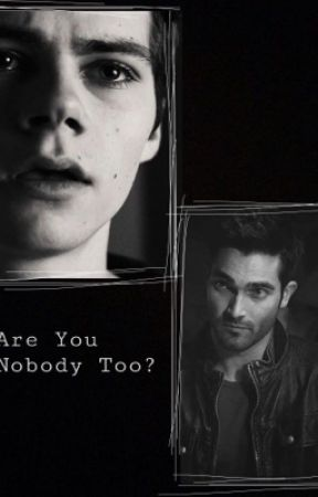 Are You Nobody Too? (A Sterek Story) by Char1ieValentine