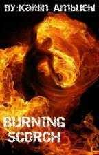 Burning Scorch by KitKat5423