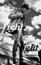 Fight The Night [BoyXBoy] by colorfuldays