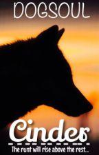 Cinder by DogSoul