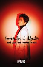 Sweety, I'm A Monster [COMPLETE] by JiminInfiresMe1209