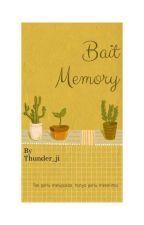 Bait Memory by thunder_ji