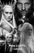 Memy z Władcy Pierścieni i Hobbita by ciasteczkaa