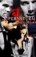 Supernatural:  Angel Heart 2 by etaaggieS67