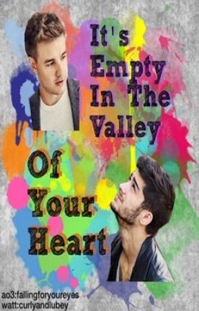 It's Empty In The Valley Of Your Heart (Ziam Oneshot) by curlyandlubey