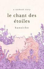Le chant des étoiles - t.k by hanaicho