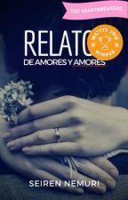 Relatos de amores y amores by Seiren