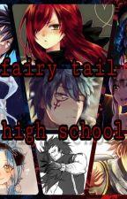 Fairy Tail High School by NamoradoDaWendy