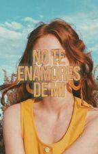 No Te Enamores De Mí; Simbar by maitistyle