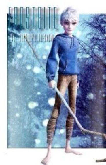 Frostbite (Jack Frost X Reader FanFic)