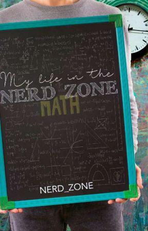 My Life in the NERD ZONE by nerd_zone