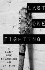 Last One Fighting ~ Negan Fanfic by ssjmsjm