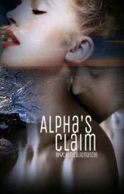 Alpha's Claim by chemicalromance8