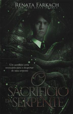 O Sacrifício da Serpente ❬ CONTO ❭ by RenataFarkach