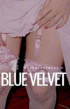 BLUE VELVET // l.s {español} [✓] by selenaslip