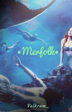 •Merfolk• ~ A Garrance, Vylante, and Zanvis FF (BEING REWRITTEN) by Valkrum_