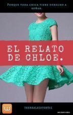 El relato de Chloe. by TheRealHistory21