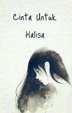 Cinta Untuk Halisa by lecteur90
