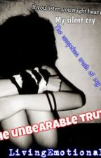 The unbearable truth (Poems) (deadly little games) by livingemotional