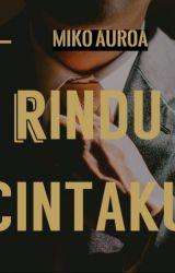 RINDU CINTAKU by mikoaurora