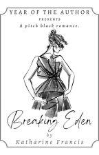 Breaking Eden by K_E_Francis