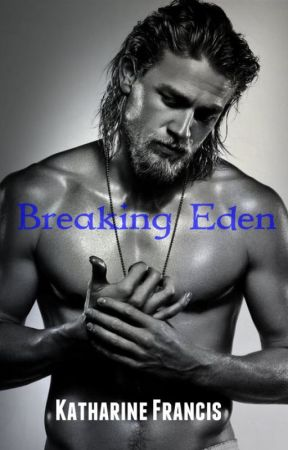 Breaking Eden by K_E_Francis