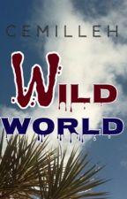 Wild World by cemilleh