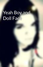 Yeah Boy and Doll Face by NatalieLovesATL