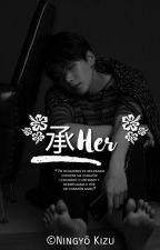 承Her | m. yg  by -Hyeya