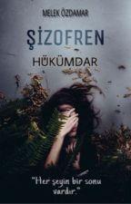 ŞİZOFREN- (HÜKÜMDAR) by melek_ozdamar