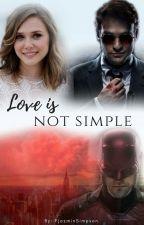 Love is not simple (Daredevil/ Matt Murdock) by FJazminSimpson