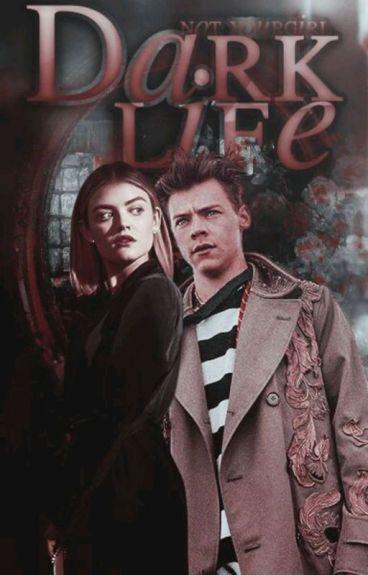 Dark Life(H.S.)