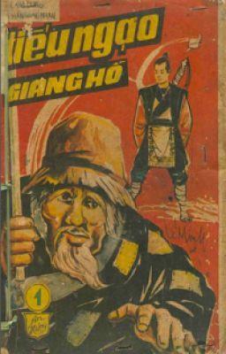 Đọc truyện Tiếu Ngạo Giang Hồ - Bản dịch cũ 1968 - NXB An Hưng - VNCH