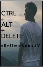 [BxB] Ctrl + Alt + Delete (Reset)    Ongoing ••• by EvilMaknaeJV