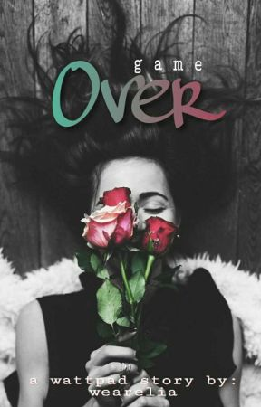 Game Over by wearelia