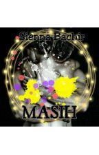 Masih ( Hana & Leo Re-Write) by sienna-bachir18