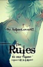 The Rules to our Game (Killua x Reader)✔ by -AnimeLover67-
