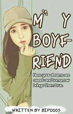 My Boyfriend by BIP0005