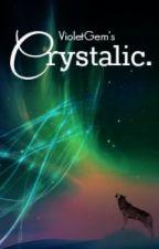 Crystalic by Tiatics