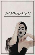 WAHRHEITEN. by cubxnplanet