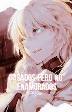 ☕Casados pero no enamorados.☕ MikaYuu. [CANCELADA] by _________insomio