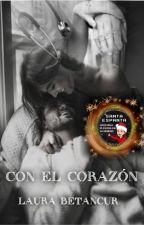 CON EL CORAZÓN #parafraseandoawards #Wattys2018 by Laura19971120