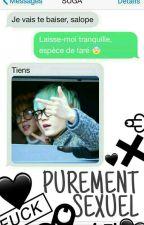 PUREMENT SEXUEL [SMS BTS SUGA] by TulisMoname