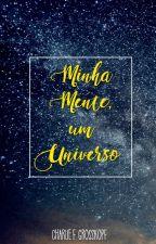 A minha mente é um universo by CharlieFG