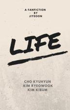 LIFE(Cho Kyuhyun-Kim Ryeowook-Kim Kibum) by jiyeoon1408