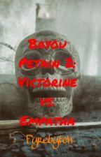 Bayou Petàin 2: Victorine vs. Empatha by fyrebytch