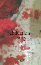 abduction : zarry by seoggi