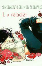 LxReader [Sentimento che non scompare] by R1tajeen